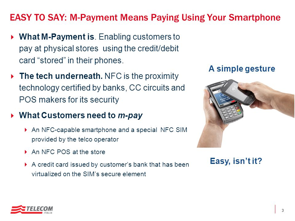 EASY TO SAY: M-Payment Means Paying Using Your Smartphone