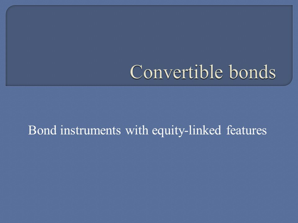 Bond instruments with equity-linked features