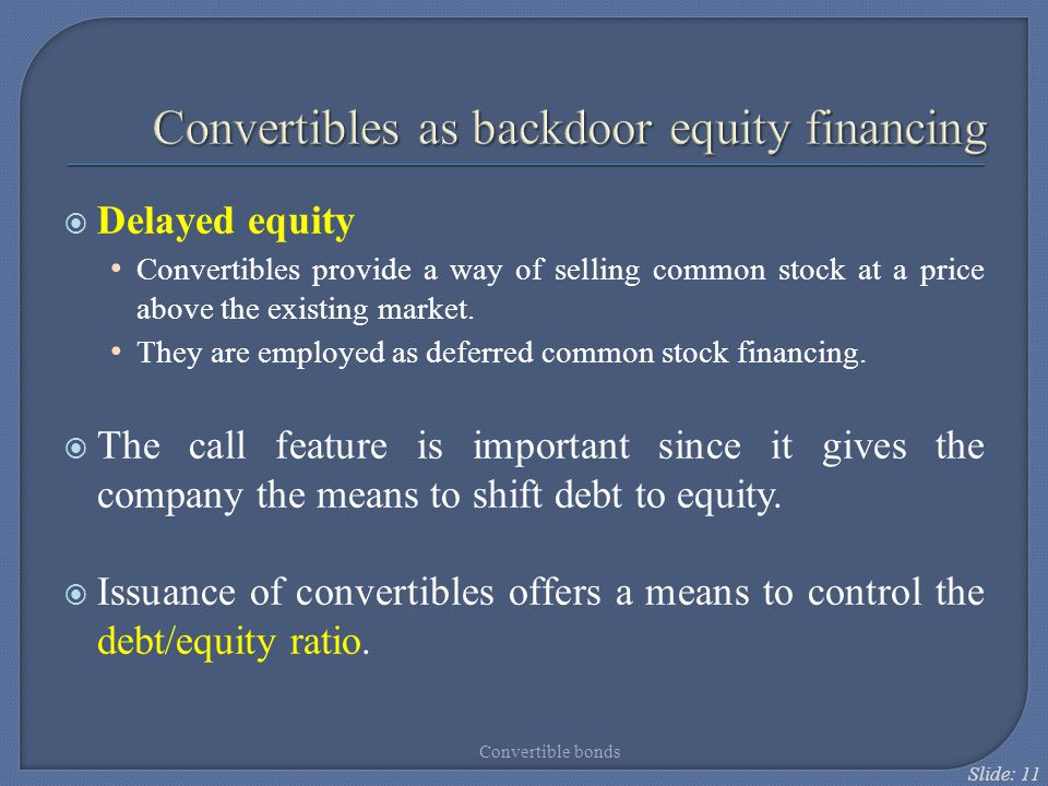 Convertibles as backdoor equity financing