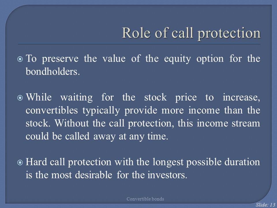 Role of call protection
