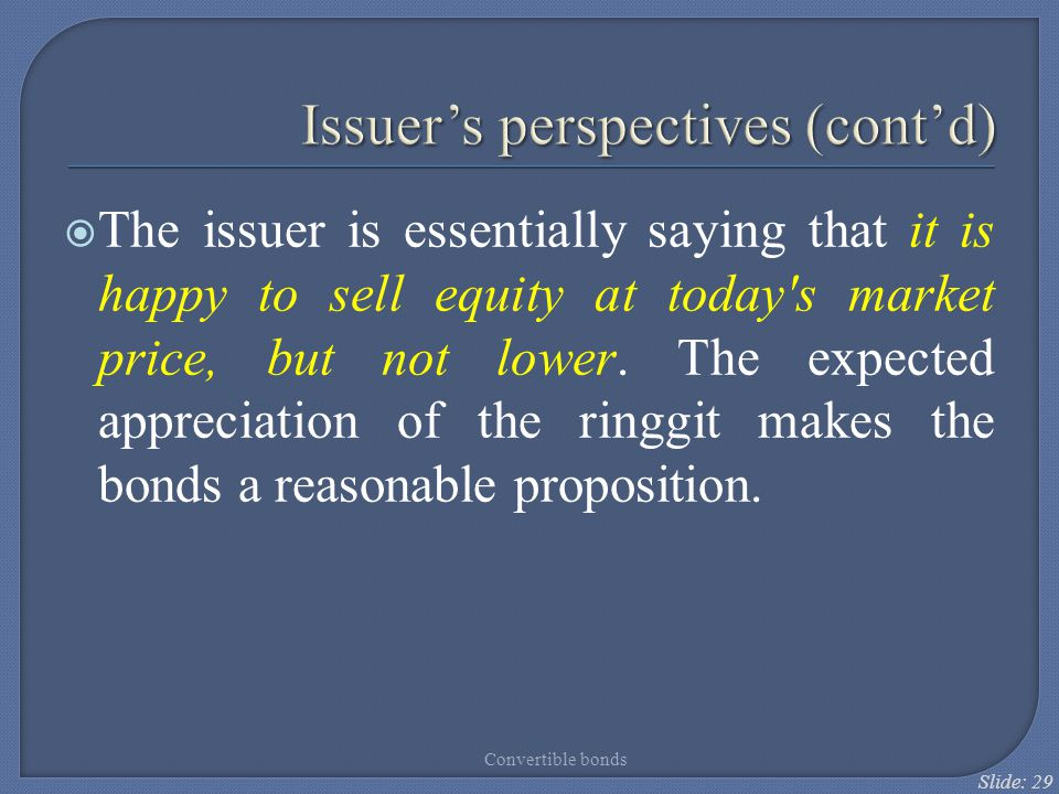 Issuer's perspectives (cont'd)