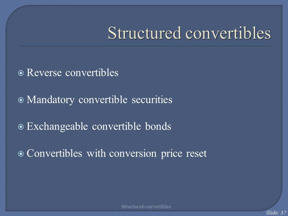 Structured convertibles