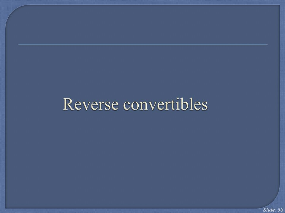 Reverse convertibles