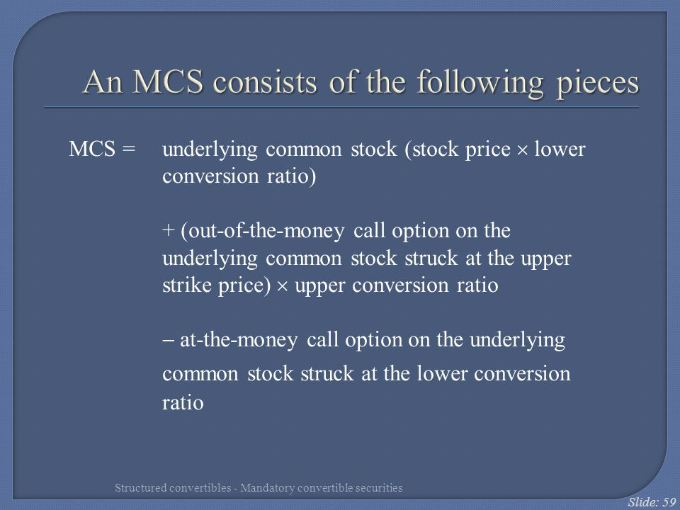 An MCS consists of the following pieces
