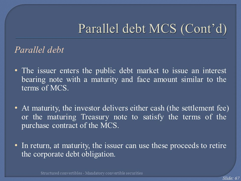 Parallel debt MCS (Cont'd)
