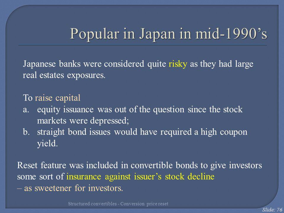Popular in Japan in mid-1990's