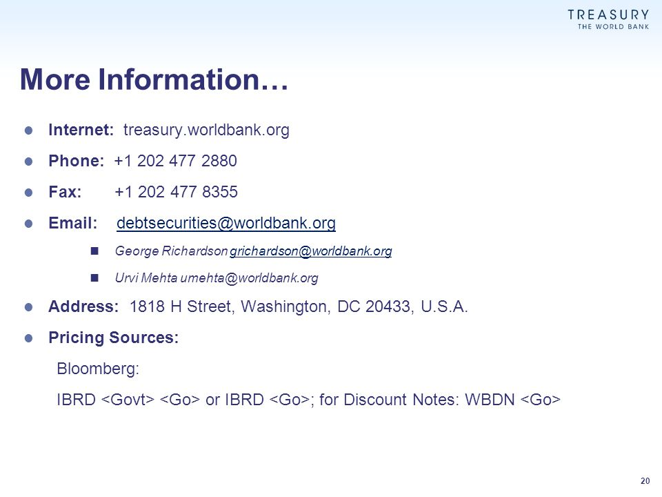 More Information… Internet: treasury.worldbank.org