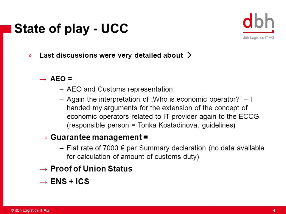 State of play - UCC Guarantee management = Proof of Union Status