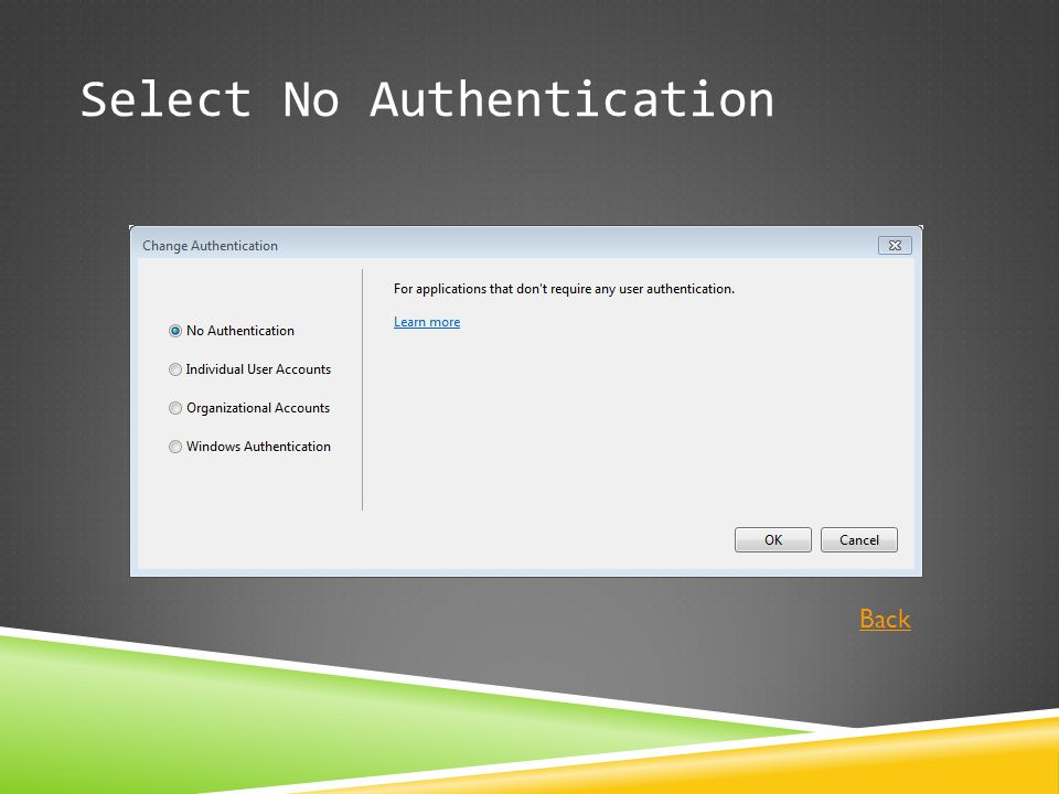 Select No Authentication