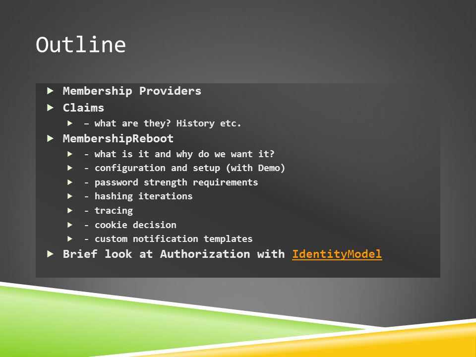 Outline Membership Providers Claims MembershipReboot