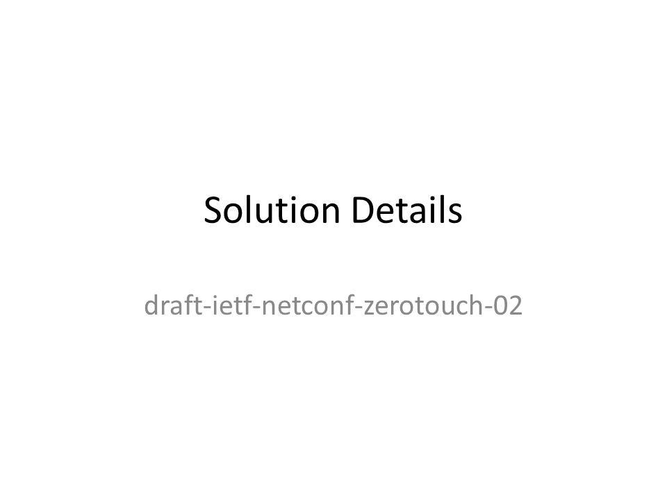 draft-ietf-netconf-zerotouch-02