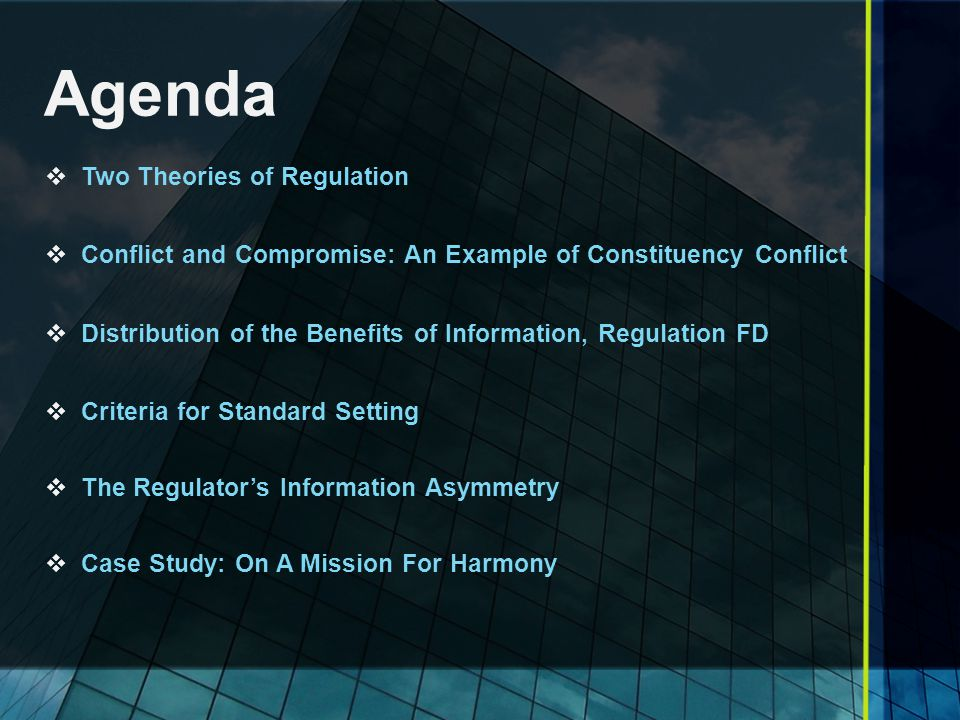 Agenda Two Theories of Regulation
