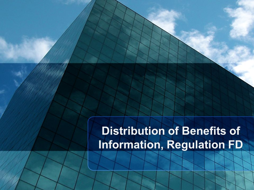 Distribution of Benefits of Information, Regulation FD