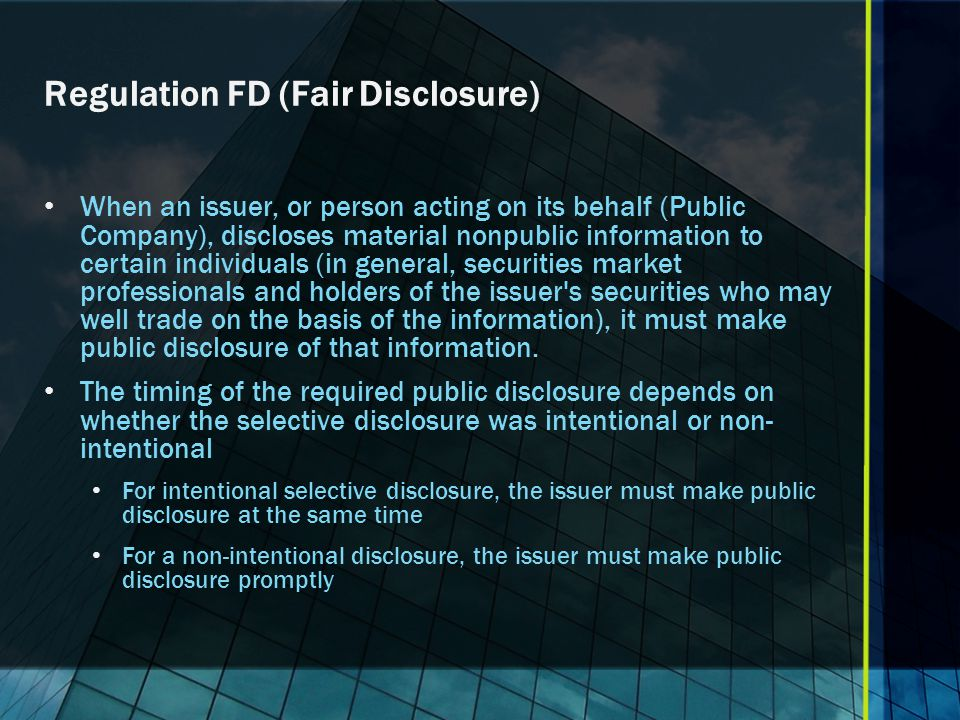 Regulation FD (Fair Disclosure)