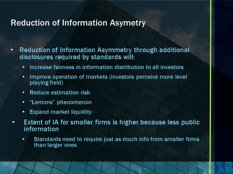 Reduction of Information Asymetry