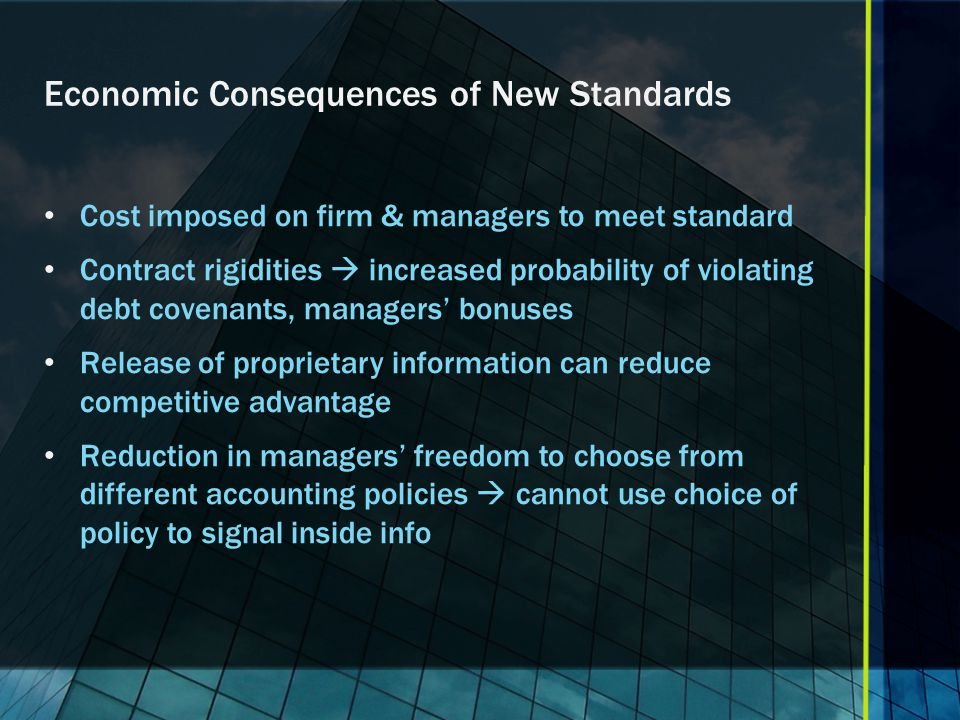 Economic Consequences of New Standards