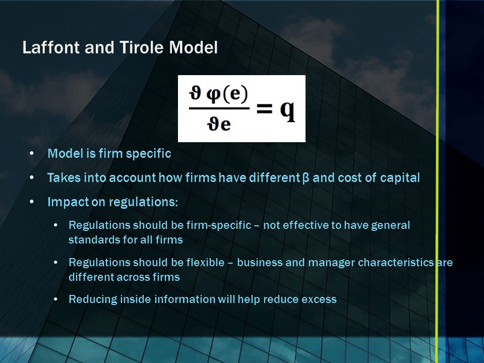 Laffont and Tirole Model