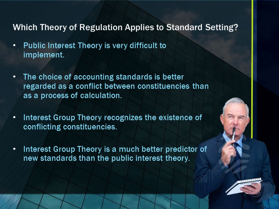 Which Theory of Regulation Applies to Standard Setting