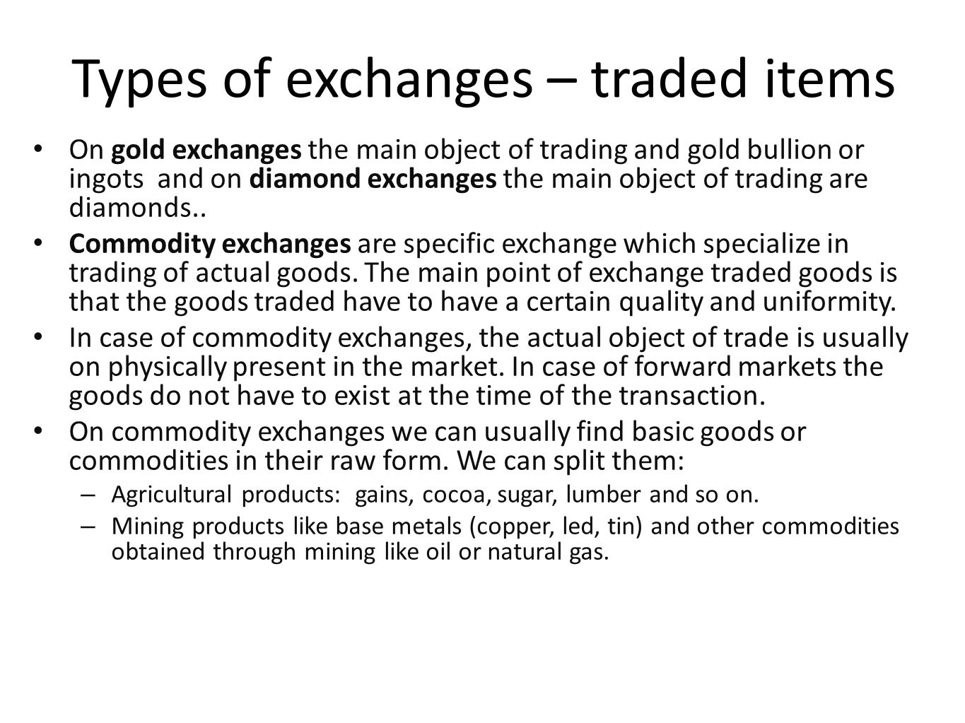 Types of exchanges – traded items