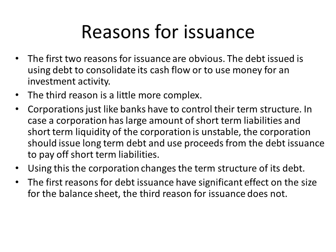 Reasons for issuance