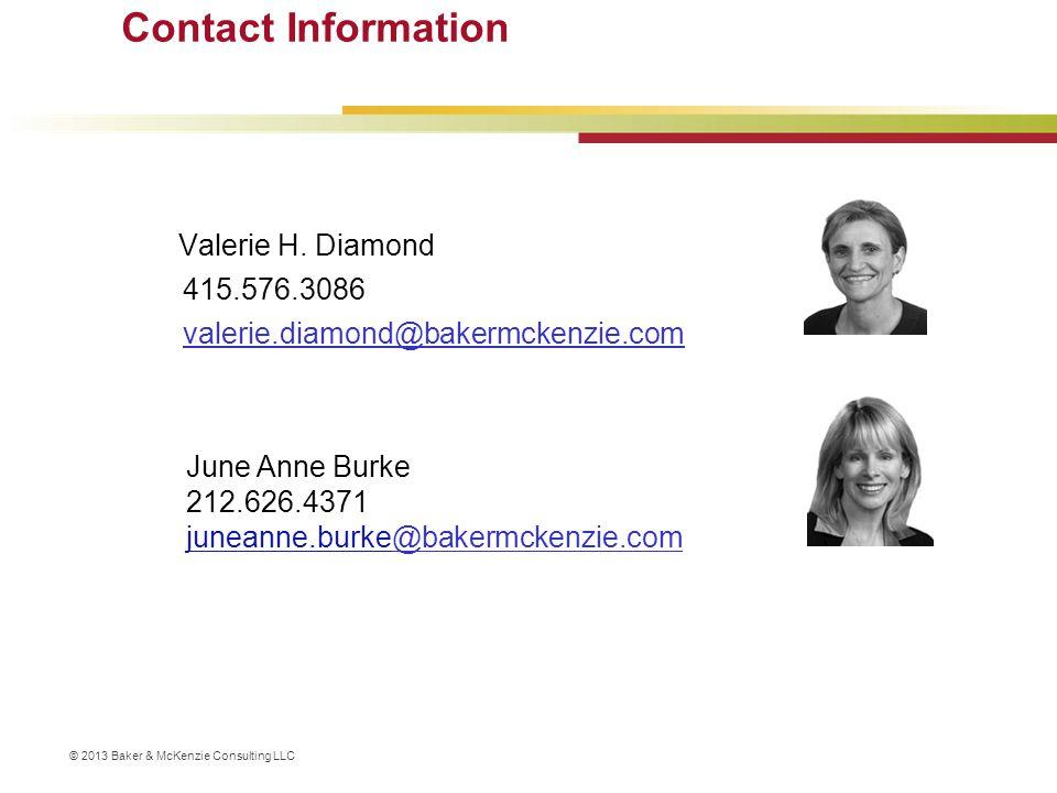 Contact Information Valerie H. Diamond. 415.576.3086. valerie.diamond@bakermckenzie.com. June Anne Burke.