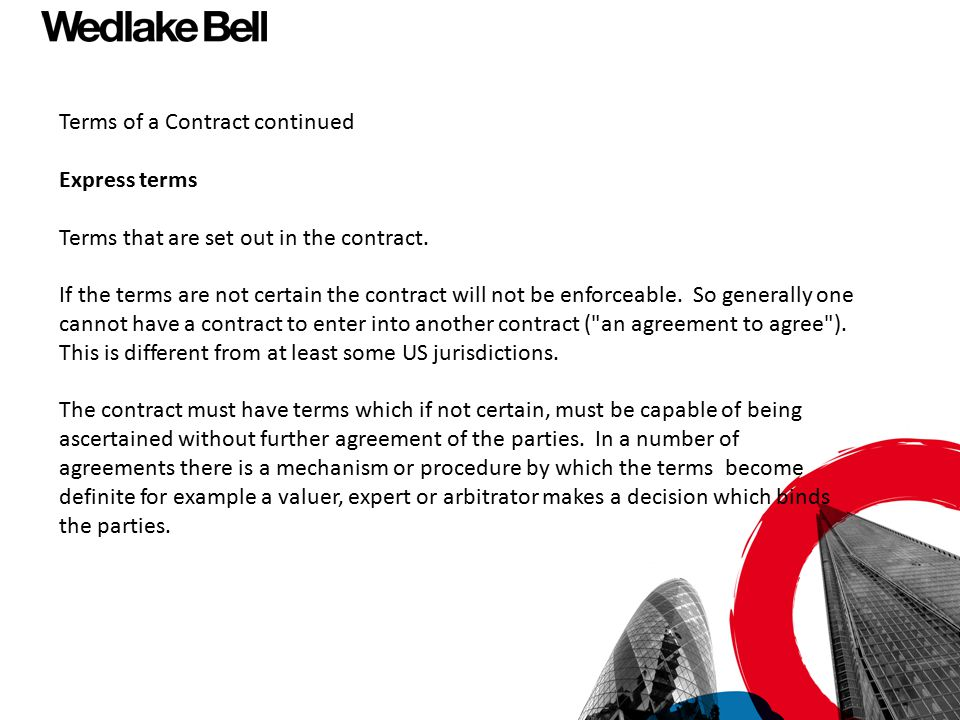 Terms of a Contract continued