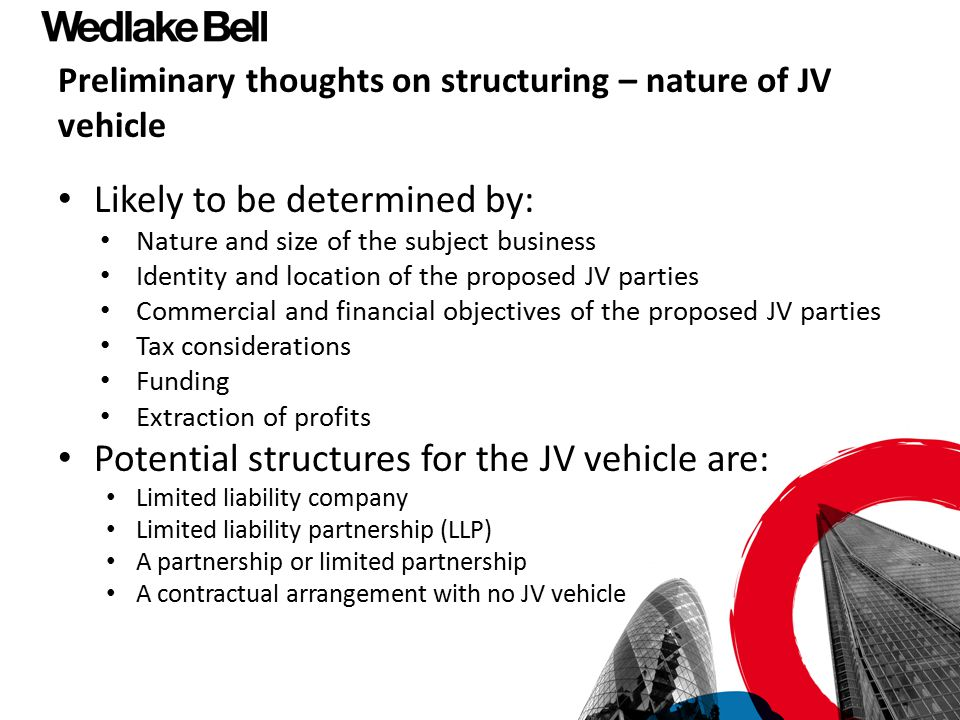 Preliminary thoughts on structuring – nature of JV vehicle