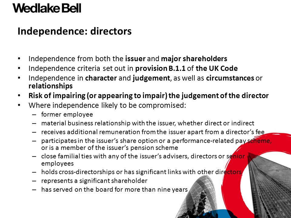 Independence: directors