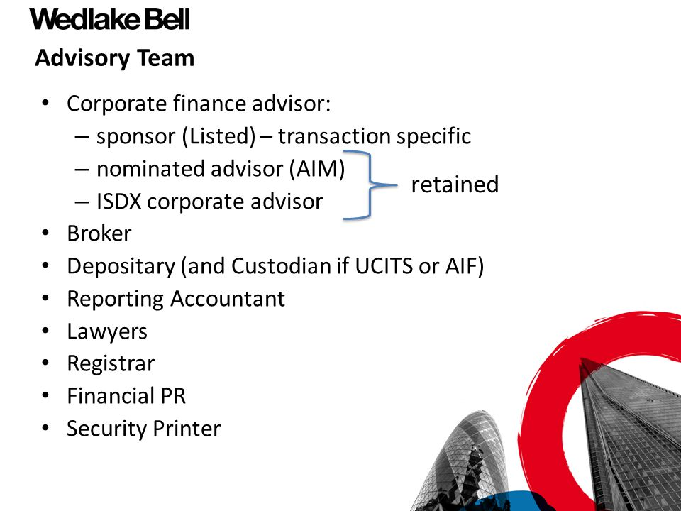 retained Advisory Team Corporate finance advisor: