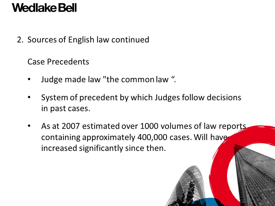 2. Sources of English law continued