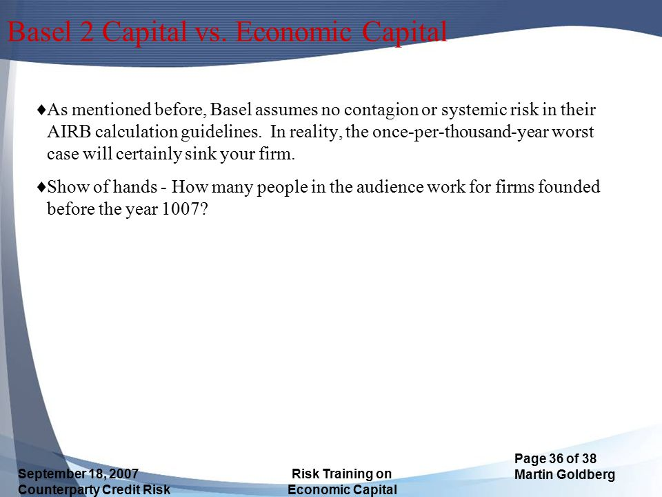Basel 2 Capital vs. Economic Capital