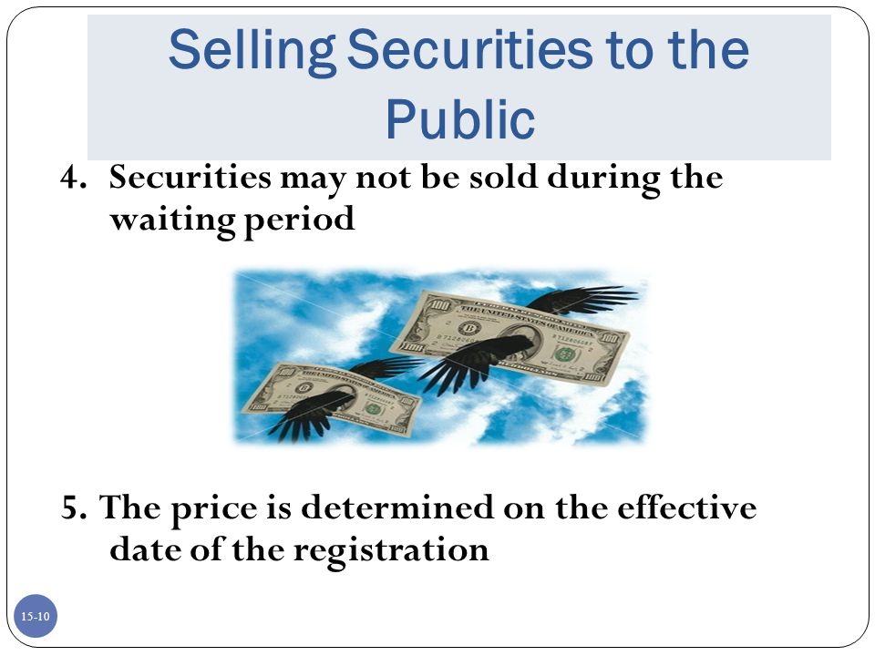 Selling Securities to the Public