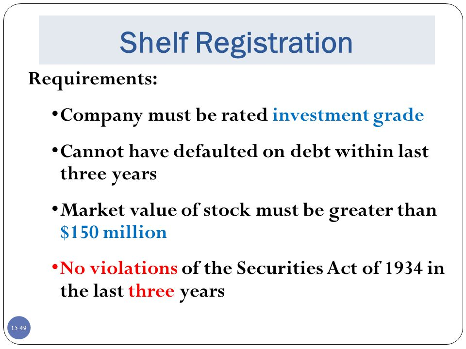 Shelf Registration Requirements: