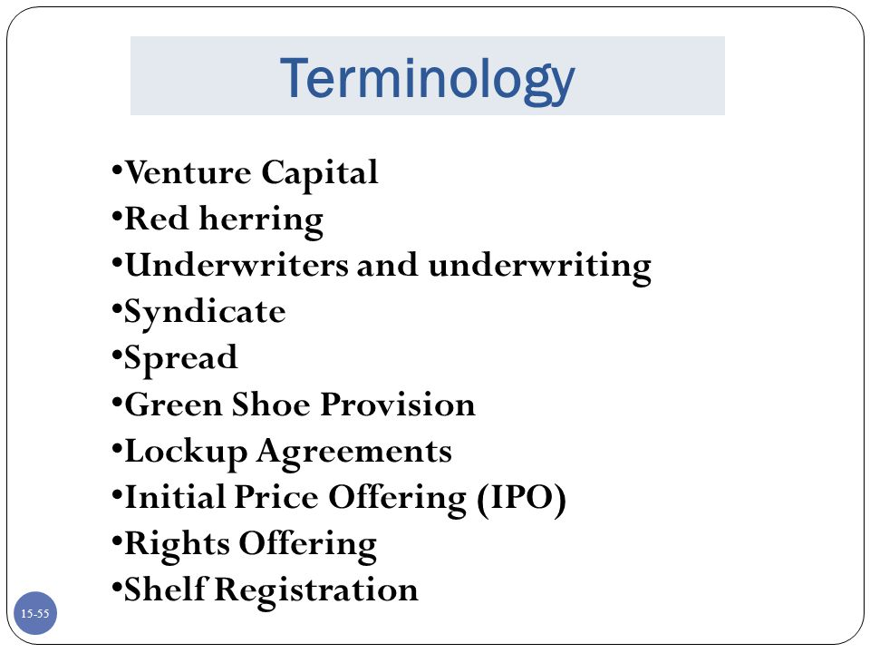 Terminology Venture Capital Red herring Underwriters and underwriting