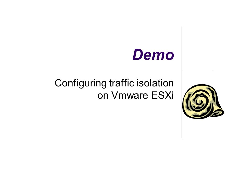 Configuring traffic isolation on Vmware ESXi