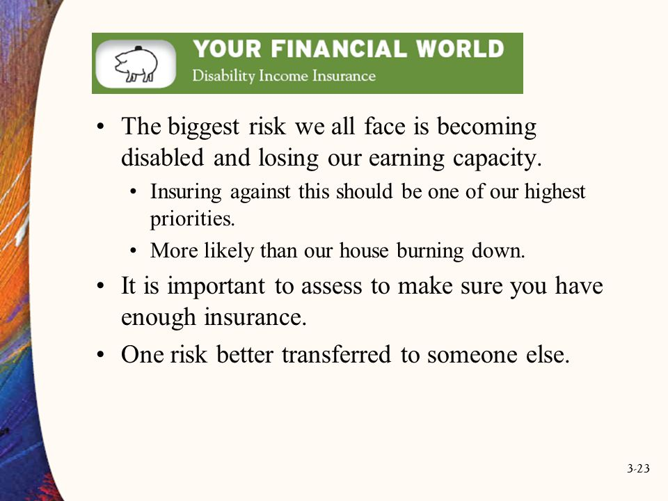 It is important to assess to make sure you have enough insurance.