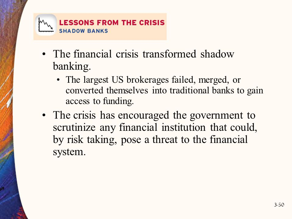 The financial crisis transformed shadow banking.