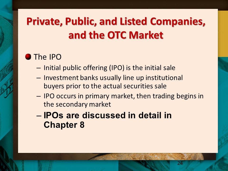 Private, Public, and Listed Companies, and the OTC Market