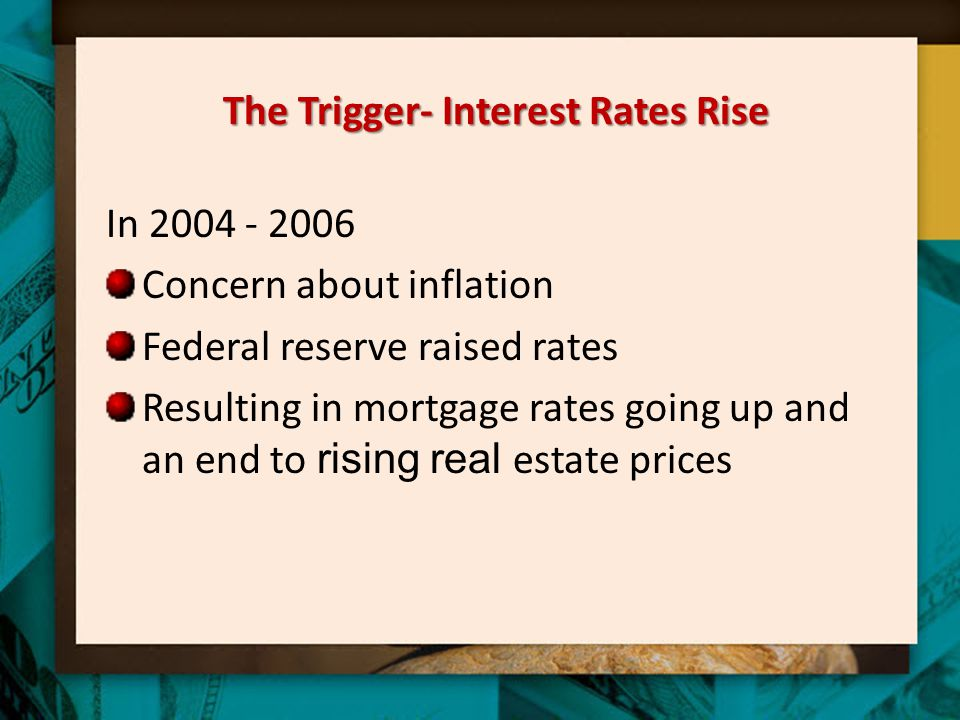 The Trigger- Interest Rates Rise