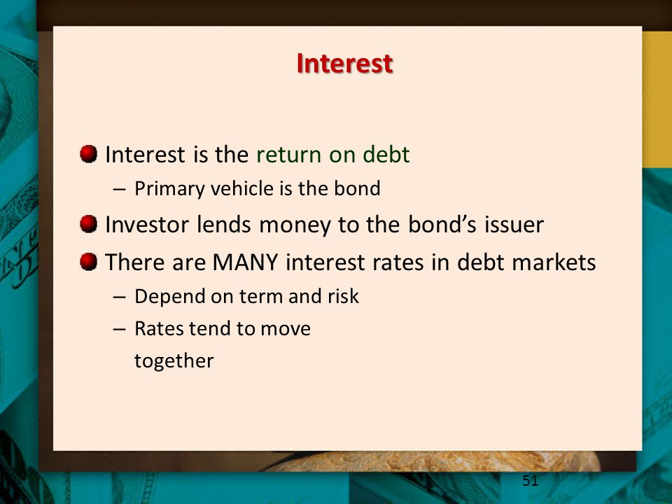 Interest Interest is the return on debt