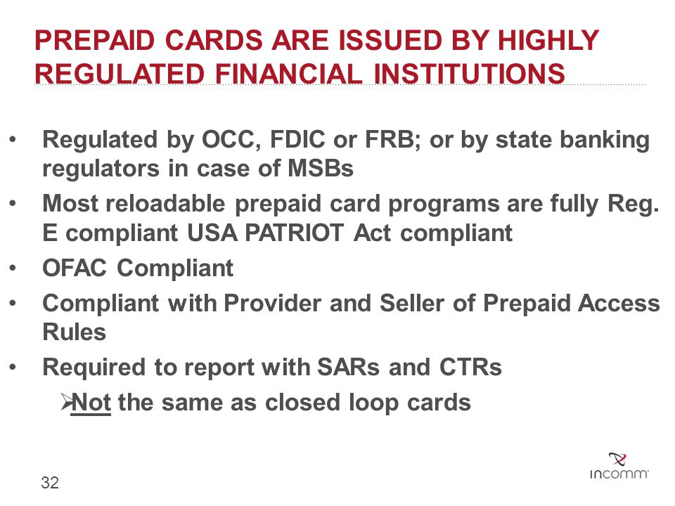 Prepaid Cards are Issued by Highly Regulated Financial Institutions