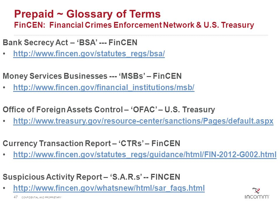 Prepaid ~ Glossary of Terms FinCEN: Financial Crimes Enforcement Network & U.S. Treasury