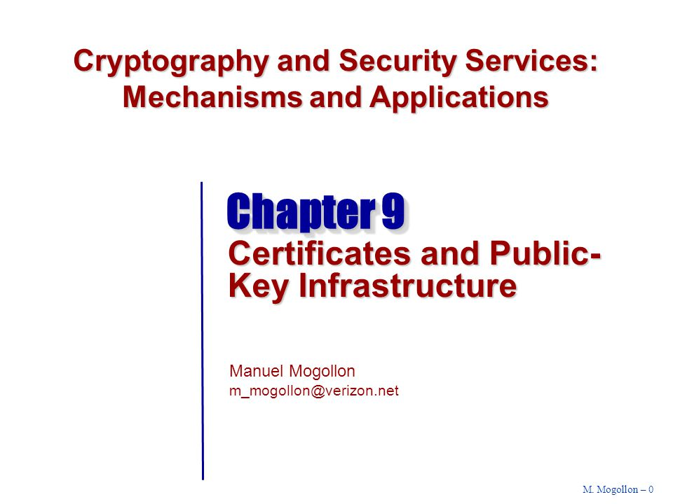 Session 7 – Contents Certificates Public Key Infrastructure