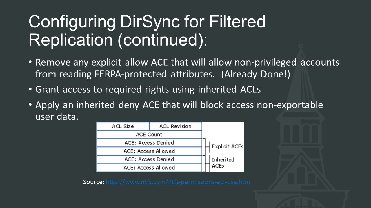 Configuring DirSync for Filtered Replication (continued):