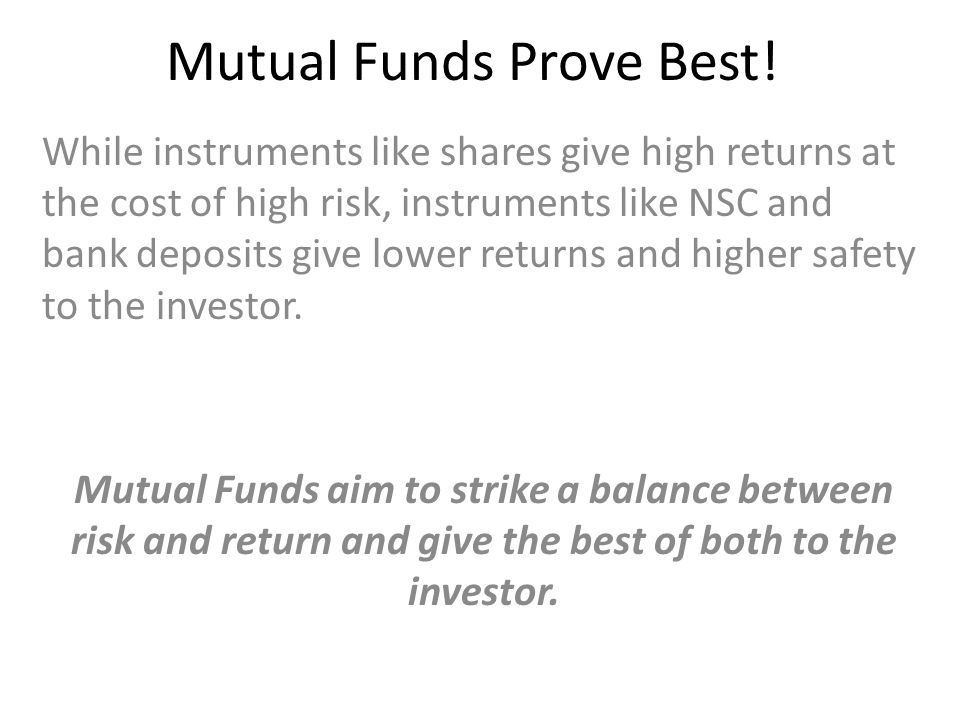 Mutual Funds Prove Best!