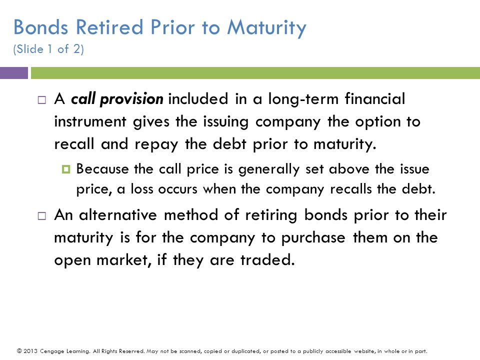 Bonds Retired Prior to Maturity (Slide 1 of 2)