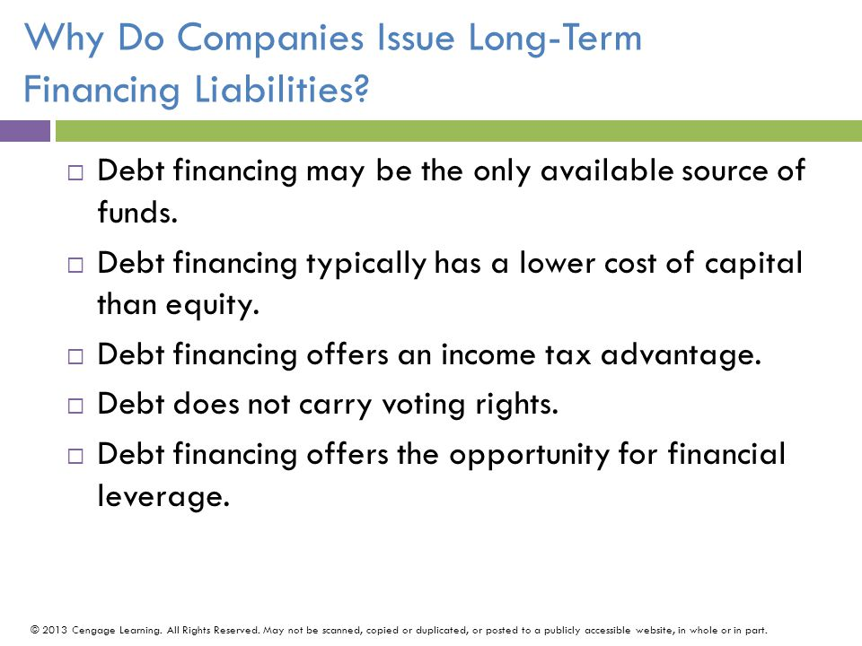 Why Do Companies Issue Long-Term Financing Liabilities