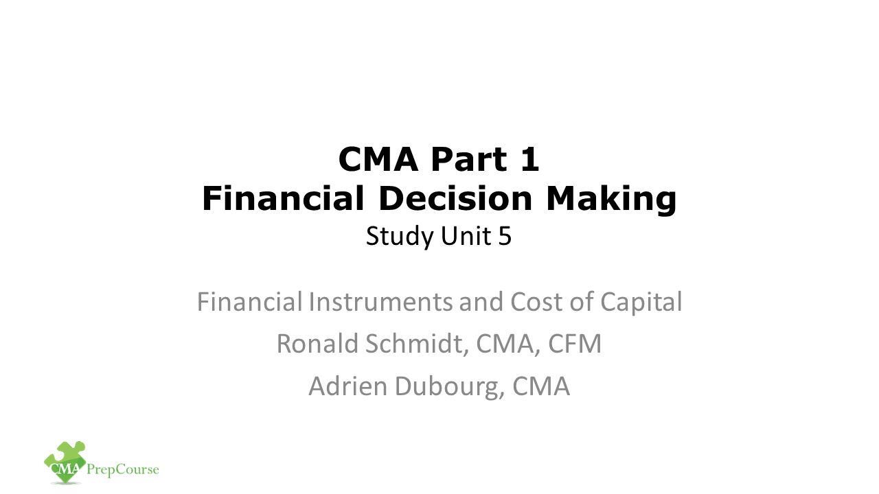 CMA Part 1 Financial Decision Making Study Unit 5