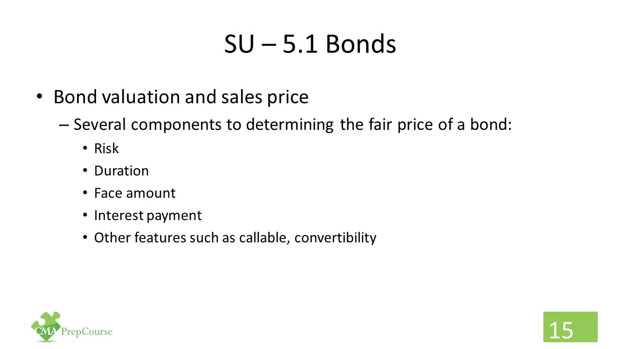 SU – 5.1 Bonds Bond valuation and sales price