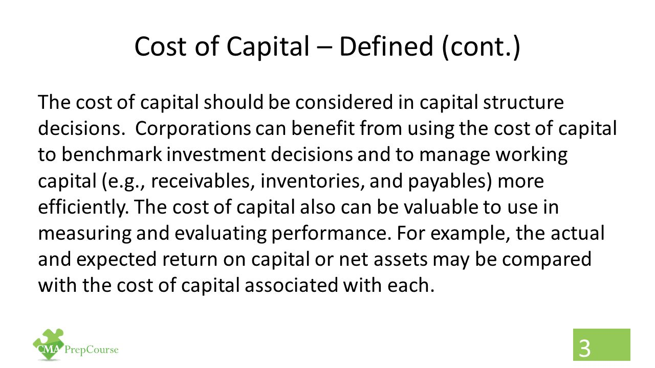 Cost of Capital – Defined (cont.)